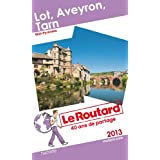 Le Routard Lot Aveyron Tarn 2013