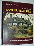 img - for The Buildings of Samuel MacLure: In Search of Appropriate Form by Martin Segger (1986-12-30) book / textbook / text book