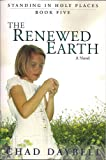 Renewed Earth (Standing in Holy Places)