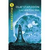 """Last and First Men (S.F. Masterworks)von """"Olaf Stapledon"""""""
