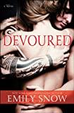 A Review of Devoured: A Novelbymichellesmith