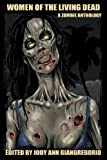 img - for Women of the Living Dead: A Zombie Anthology book / textbook / text book