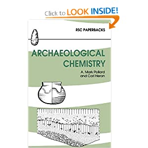 Archaeological Chemistry A. Mark Pollard, Carl Heron