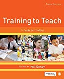 img - for Training to Teach: A Guide for Students by Neil Denby (2015-09-25) book / textbook / text book