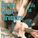 Daron's Guitar Chronicles: Volume 3 (       UNABRIDGED) by Cecilia Tan Narrated by Teddy Hamilton