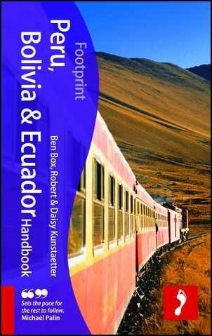 Ben Box'sPeru, Bolivia & Ecuador Handbook, 3rd: Travel guide to Peru, Bolivia & Ecuador (Footprint - Handbooks) [Hardcover]2011