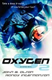 img - for Oxygen - Writers Journey Edition book / textbook / text book