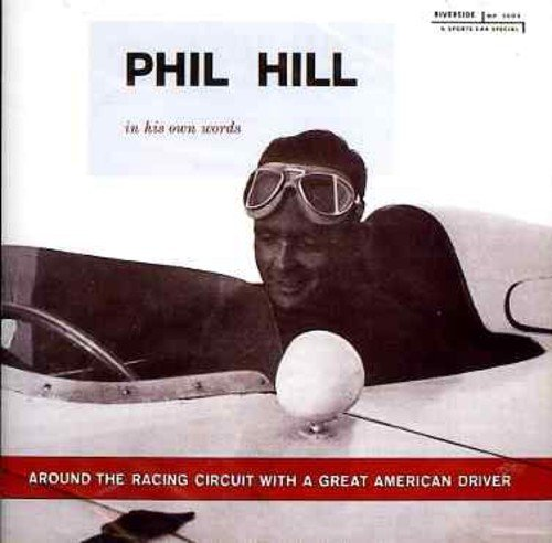CD : Phil Hill - Around Racing Circuit With A Great American Dr (United Kingdom - Import)