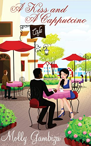 Book: A Kiss And A Cappuccino by Molly Gambiza