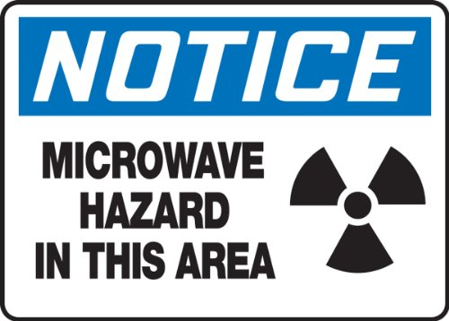 "Notice Microwave Hazard In This Area (W/Graphic) 10"" X 14"" Dura Aluma-Lite Sign"