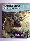 img - for Aphrodisias: City of Venus Aphrodite book / textbook / text book