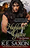 Highland Grace: The Macleans - The Highlands Trilogy (The Medieval Highlanders) (Volume 2)