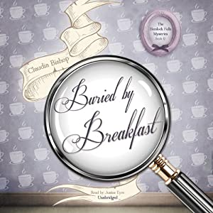 Buried by Breakfast: Hemlock Falls Mysteries, Book 12 | [Claudia Bishop]