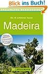 Wanderf�hrer Madeira: Die 40 sch�nste...