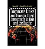 img - for [(Corporate Links and Foreign Direct Investment in Asia and the Pacific )] [Author: Edward K.Y. Chen] [Mar-1996] book / textbook / text book