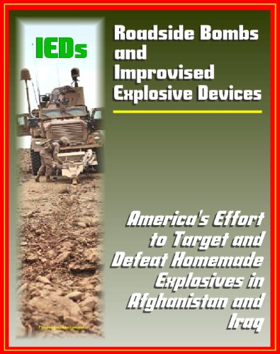 Roadside Bombs and Improvised Explosive Devices (IEDs) - America's Effort to Target and Defeat Homemade Explosives in Afghanistan and Iraq - Electronics, Surveillance, Dogs, and More (Explosives Targets compare prices)