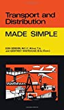 Transport and Distribution (Made Simple Books) (0491016840) by Benson, Don