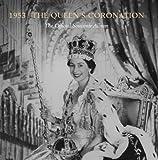 1953: The Queen's Coronation: The Official Souvenir Album