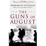 "The Guns of August: The Pulitzer Prize-Winning Classic About the Outbreak of World War Ivon ""Barbara W. Tuchman"""