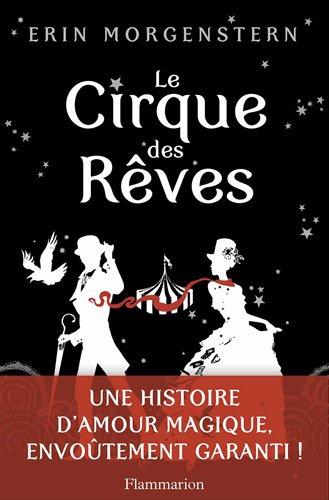 Le cirque des rêves - Erin Morgenstern 51FgduEvftL
