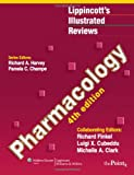 img - for Lippincott's Illustrated Reviews: Pharmacology, 4th Edition (Lippincott's Illustrated Reviews Series) book / textbook / text book