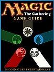 MAGIC THE GATHERING GAME GUIDE (Engli...