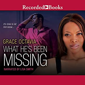 What He's Been Missing | [Grace Octavia]