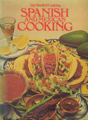 Spanish and Mexican Cooking by Isabel Moore