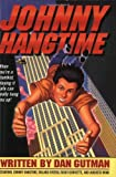 Johnny Hangtime (0380810123) by Gutman, Dan