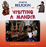 img - for Visiting a Mandir (Start-Up Religion) book / textbook / text book