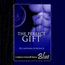 The Perfect Gift (       UNABRIDGED) by Belladonna Bordeaux Narrated by Terran McGahae