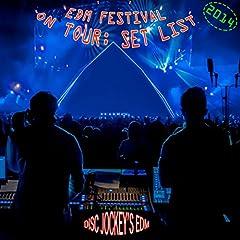 EDM Festival On Tour: Set List 2014