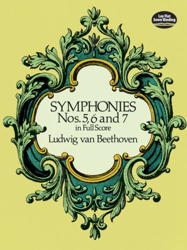 Symphonies Nos. 5, 6 and 7 in Full Score (Dover Music...