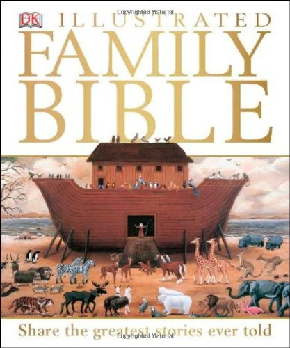 DK Illustrated Family Bible