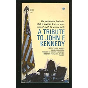A Tribute to John F. Kennedy (A Laurel edition)