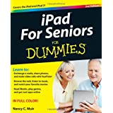 iPad for Seniors For Dummies (For Dummies (Computers))by Nancy C. Muir