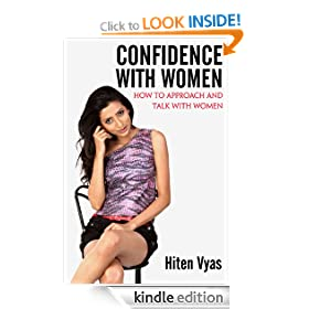 Confidence With Women - How To Approach and Talk With Women