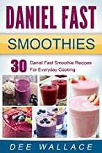 Daniel Fast Smoothies 30 Daniel Fast Smoothie Recipes For Everyday Cooking Daniel Fast Cookbooks Boo