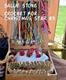 img - for Crochet For Christmas, Star 83 book / textbook / text book