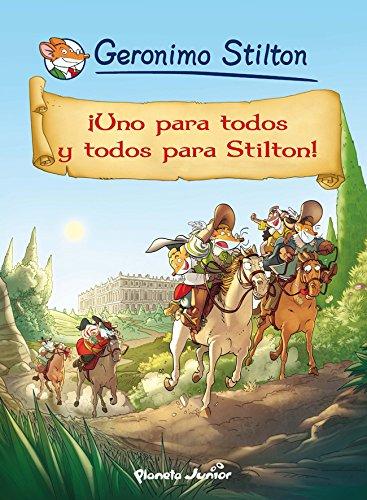 Geronimo Stilton - ¡Uno para todos y todos para Stilton!: Cómic Geronimo Stilton 15