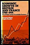 img - for Economic Growth in Britain and France, 1780-1919: Two Paths to the Twentieth Century by Patrick O'Brien (1978-09-07) book / textbook / text book