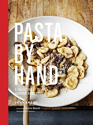 Pasta by Hand: A Collection of Italy's Regional Hand-Shaped Pasta (Italian Pasta Book compare prices)
