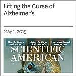 Lifting the Curse of Alzheimer's | Gary Stix
