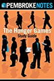 The Hunger Games Study Guide: Pembroke Notes