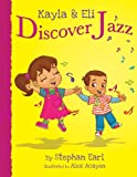 img - for Kayla & Eli Discover Jazz book / textbook / text book