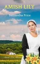 Amish Lily: Amish Romance (amish Love Blooms Book 4)