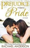 Prejudice Meets Pride (Meet Your Match) (English Edition)