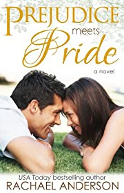 Prejudice Meets Pride (Meet Your Match)