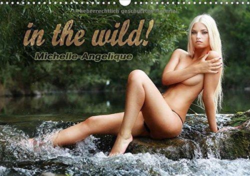 in the wild! Michelle-Angelique (Wandkalender 2016 DIN A3 quer): Pinup Fotografie mit Fotomodel Michelle-Angelique (Monatskalender, 14 Seiten)