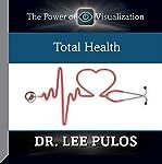 Total Health | Dr. Lee Pulos